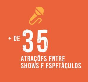 Mais de 35 atrações entre shows e espetáculos